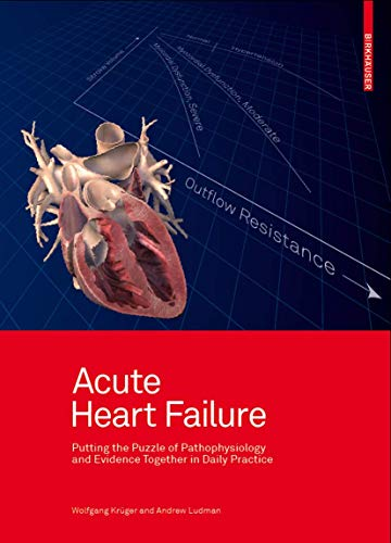 9783034600217: Acute Heart Failure: Putting the Puzzle of Pathophysiology and Evidence Together in Daily Practice