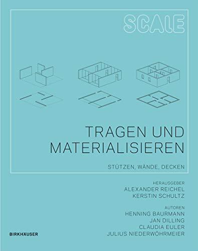 9783034600392: Tragen und Materialisieren (BIRKHÄUSER)