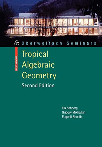 9783034600477: Tropical Algebraic Geometry (Oberwolfach Seminars)