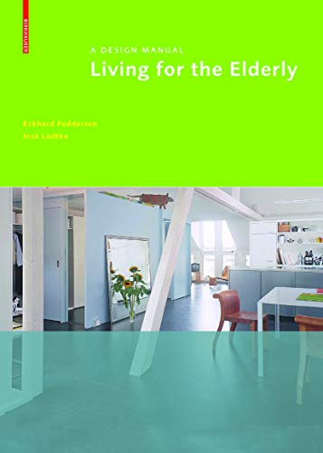 9783034601078: Living for the Elderly (BIRKHÄUSER)