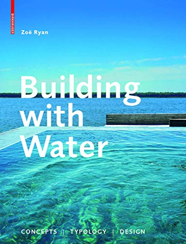 9783034601566: Building with Water