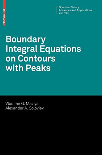 Boundary Integral Equations on Contours with Peaks (Hardcover): Vladimir G. Maz'ya