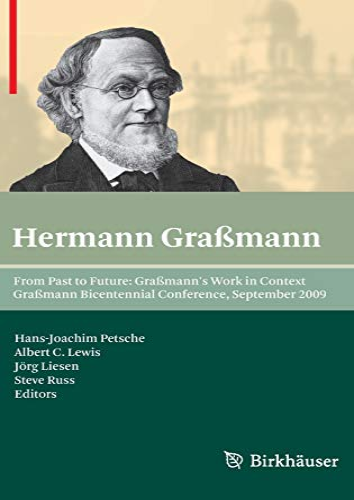 From Past to Future: Graßmann's Work in Context: Graßmann Bicentennial Conference, September ...