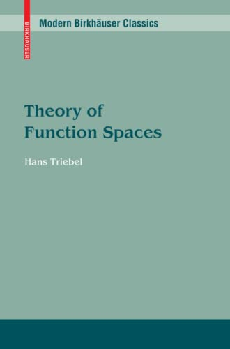 9783034604154: Theory of Function Spaces (Modern Birkhäuser Classics)