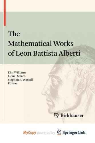9783034604758: The Mathematical Works of Leon Battista Alberti