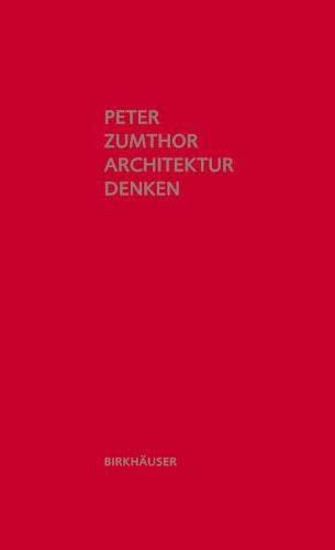9783034605557: Architektur denken (German Edition)
