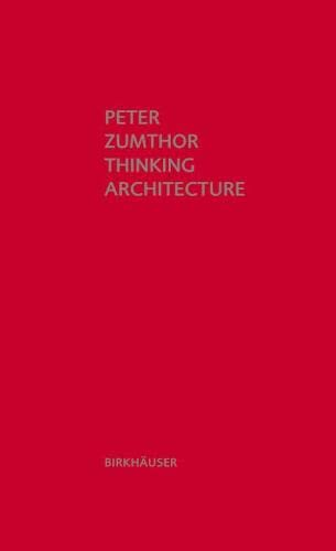 9783034605854: Thinking Architecture
