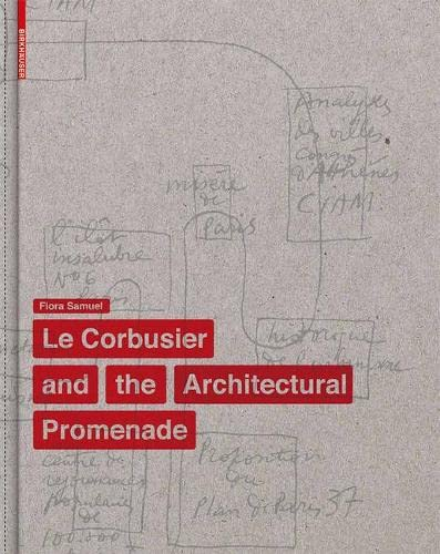 9783034606073: Le corbusier and the architectural promenade /anglais