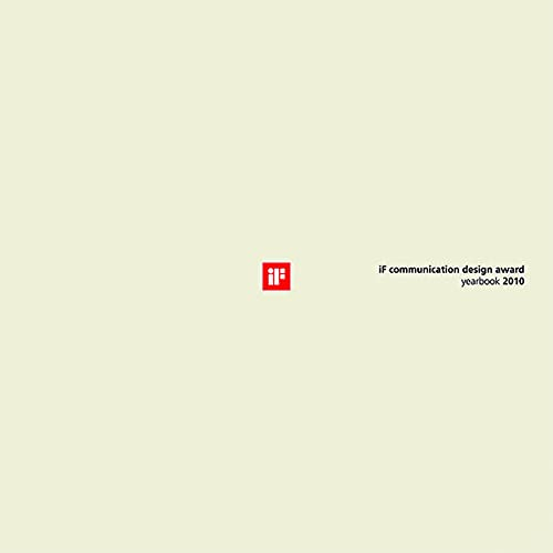 9783034606103: iF communication design award yearbook 2010 (iF yearbook communication) (German and English Edition)