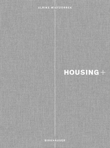 9783034606141: Housing+ (BIRKHÄUSER)
