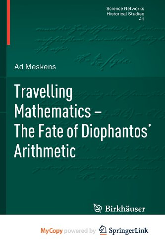 9783034606448: Travelling Mathematics - The Fate of Diophantos' Arithmetic