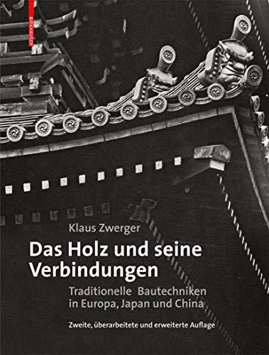 9783034606844: Das Holz und seine Verbindungen (German Edition)