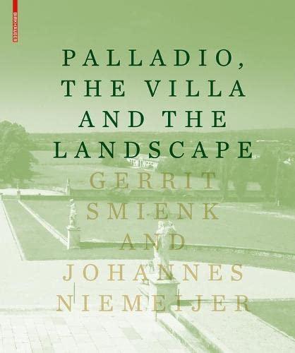 9783034607124: PALLADIO, THE VILLA AND THE LANDSCAPE