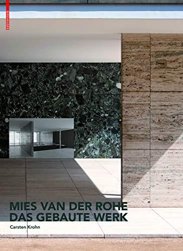 9783034607391: Mies van der Rohe. Das gebaute Werk