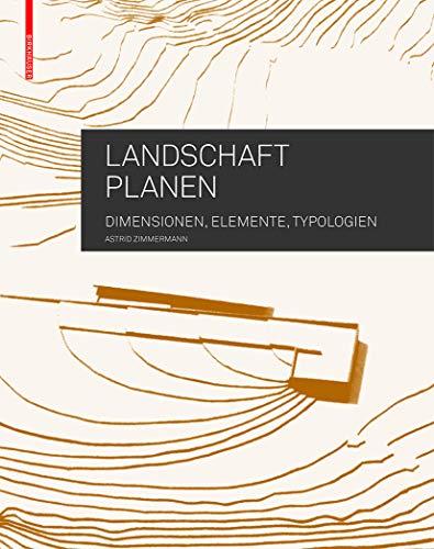 9783034607582: Landschaft planen (BIRKHÄUSER)