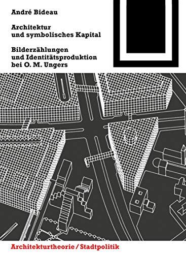 9783034607797: Architektur und symbolisches Kapital (Bauwelt Fundamente) (German Edition)