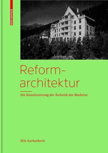 9783034615907: Reformarchitektur: Die Konstituierung der AEsthetik der Moderne
