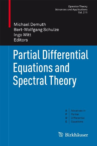 9783034800235: Partial Differential Equations and Spectral Theory (Operator Theory: Advances and Applications)