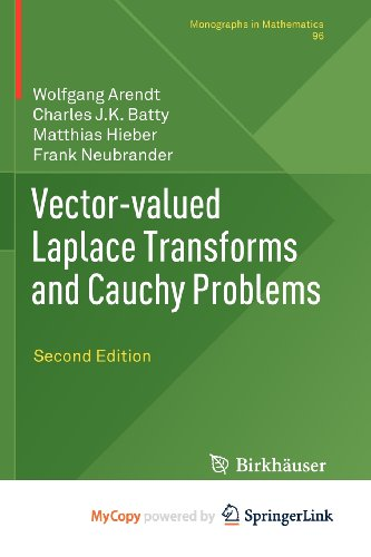 9783034800884: Vector-valued Laplace Transforms and Cauchy Problems: Second Edition