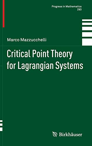 9783034801621: Critical Point Theory for Lagrangian Systems (Progress in Mathematics)