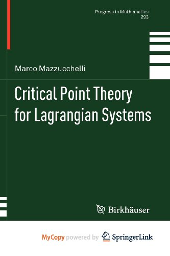 9783034801645: Critical Point Theory for Lagrangian Systems