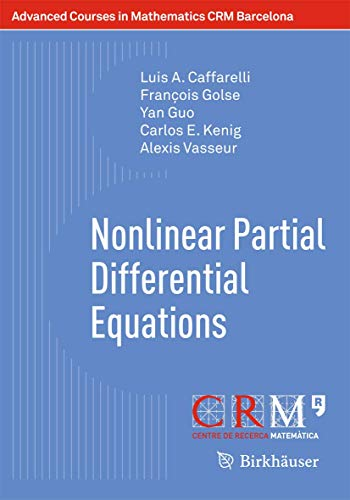 Nonlinear Partial Differential Equations: Luis A. Caffarelli