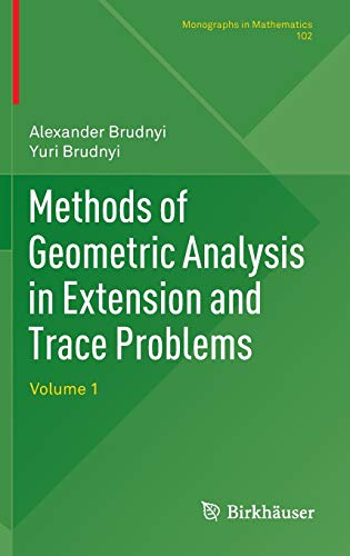 Methods of Geometric Analysis in Extension and: Alexander Brudnyi, Prof.