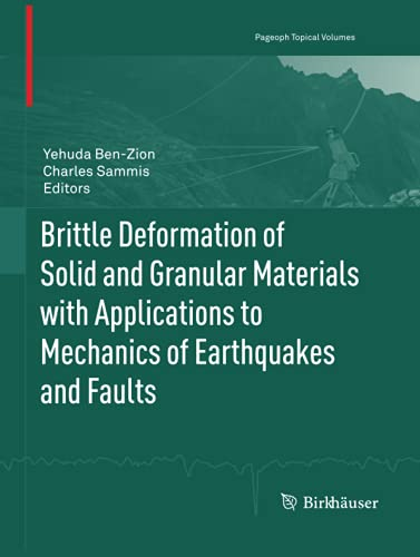 9783034802536: Brittle Deformation of Solid and Granular Materials with Applications to Mechanics of Earthquakes and Faults (Pageoph Topical Volumes)