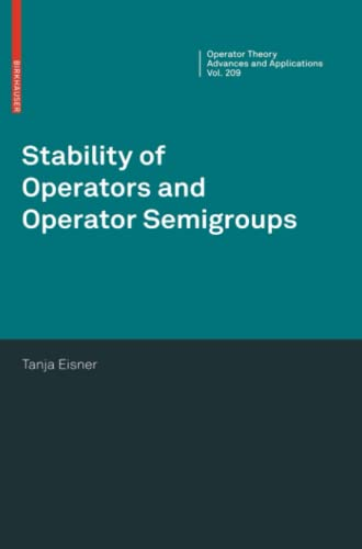 9783034803113: Stability of Operators and Operator Semigroups (Operator Theory: Advances and Applications)
