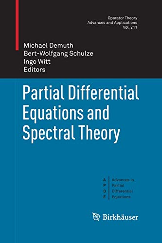 9783034803199: Partial Differential Equations and Spectral Theory (Operator Theory: Advances and Applications)