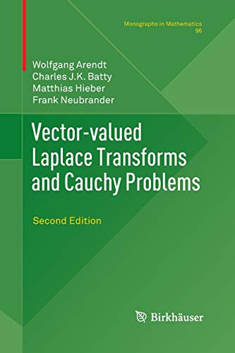 9783034803274: Vector-Valued Laplace Transforms and Cauchy Problems: Second Edition (Monographs in Mathematics)