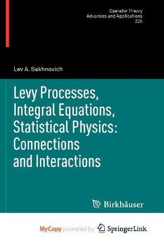 9783034803571: Levy Processes, Integral Equations, Statistical Physics: Connections and Interactions