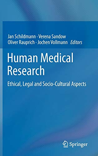 Human Medical Research: Ethical, Legal and Socio-Cultural Aspects: Springer