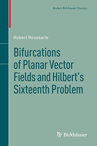 9783034807173: Bifurcations of Planar Vector Fields and Hilbert's Sixteenth Problem (Modern Birkhäuser Classics)