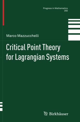 9783034807821: Critical Point Theory for Lagrangian Systems (Progress in Mathematics)