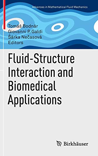 9783034808217: Fluid-Structure Interaction and Biomedical Applications (Advances in Mathematical Fluid Mechanics)