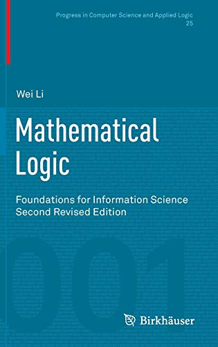 9783034808613: Mathematical Logic: Foundations for Information Science (Progress in Computer Science and Applied Logic)