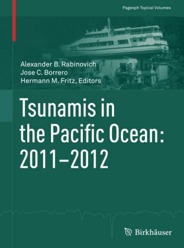 9783034808644: Tsunamis in the Pacific Ocean: 2011-2012 (Pageoph Topical Volumes)