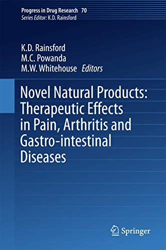 9783034809269: Novel Natural Products: Therapeutic Effects in Pain, Arthritis and Gastro-intestinal Diseases (Progress in Drug Research)