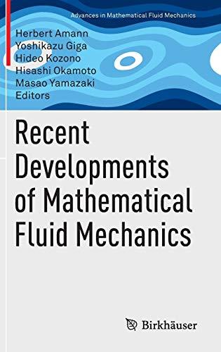 9783034809382: Recent Developments of Mathematical Fluid Mechanics (Advances in Mathematical Fluid Mechanics)