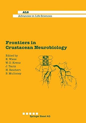 9783034856911: Frontiers in Crustacean Neurobiology (Advances in Life Sciences)