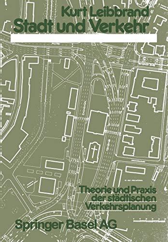 9783034858151: Stadt und Verkehr: Theorie und Praxis der städtischen Verkehrsplanung (German Edition)