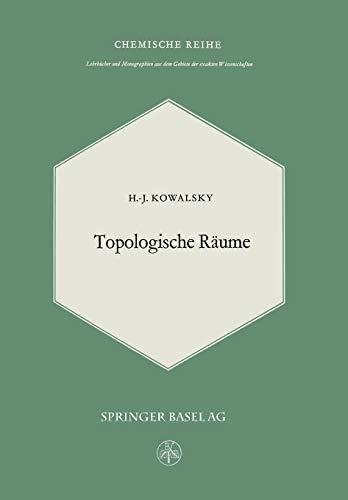 9783034869072: Topologische Räume (Lehrbücher und Monographien aus dem Gebiete der exakten Wissenschaften / Mathematische Reihe)