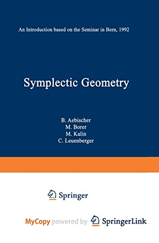 9783034875134: Symplectic Geometry: An Introduction based on the Seminar in Bern, 1992