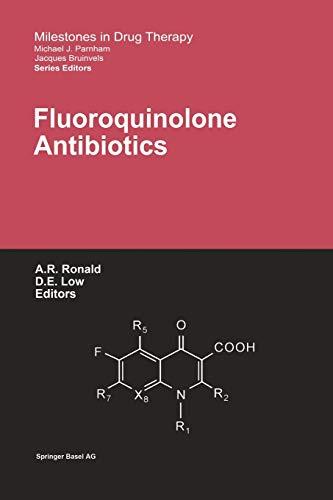9783034894371: Fluoroquinolone Antibiotics (Milestones in Drug Therapy)