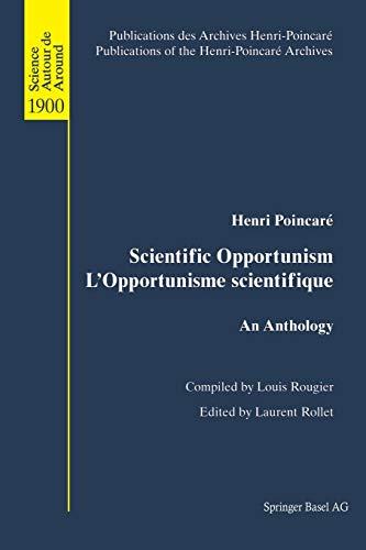 9783034894418: Scientific Opportunism L'Opportunisme scientifique: An Anthology