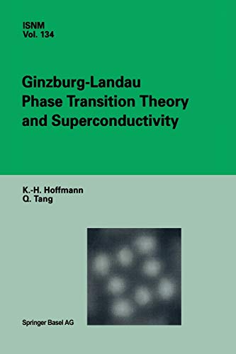 9783034894999: Ginzburg-Landau Phase Transition Theory and Superconductivity (International Series of Numerical Mathematics)