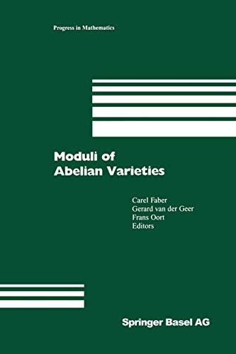 9783034895095: Moduli of Abelian Varieties (Progress in Mathematics)