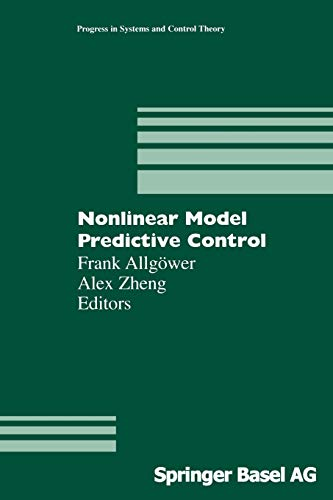 9783034895545: Nonlinear Model Predictive Control (Progress in Systems and Control Theory)