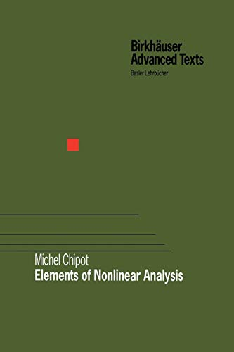 9783034895637: Elements of Nonlinear Analysis (Birkhäuser Advanced Texts Basler Lehrbücher)